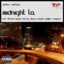 John Aidan - Midnight L.A. (Derrick Clarq Remix)