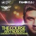 The Course - Ain't Nobody (Dj Borisoff Hot Summer Remix)