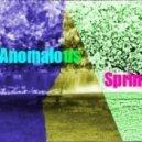 Dj Maksi's Dark - Anomalous Spring (Аномальная В