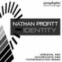 Nathan Profitt - Identity (PowerMaster Remix)