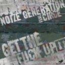 12 Noize Generation feat. Circe - Get The Fuck Up (Haezer Remix)