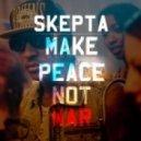 Skepta - Make Peace Not War (Blame Mix)