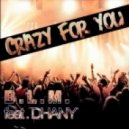 B.L.M. - Crazy For You feat Dhany (Nicola Schenetti Remix)