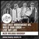 Far East Movement vs. Niels Van Gogh - Live My Life (Alex Milano Mashup)