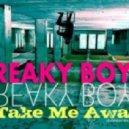 Freaky Boys - Take Me Away (DJ TEKILLA FRESH RECORDS Remix)