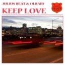 Julius Beat and Olbaid - Keep Love