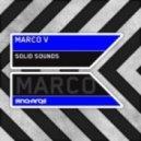 Marco V - Solid Sounds (Original Mix)