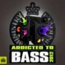 Mos Addicted To Bass 2012 - Mixed By The Wideboys CD 2