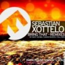 Sebastian Xottelo - Bring That (Original Mix)
