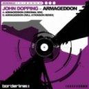 John Dopping - Armageddon (Will Atkinson Remix)