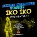 Daniele Petronelli & Angel D - Iko Iko (AudioMatiques Remix)