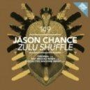 Jason Chance - Zulu Shuffle (Original Mix)