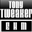 Tony Tweaker - Go! (Original Mix)