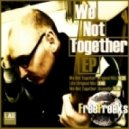 FreeFreaks - We Not Together (Acapella)