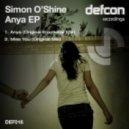 Simon O'Shine  - Anya (Radio Mix)