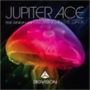 Jupiter Ace ft. Geneva Lane - Glowing in The Dark (Original Mix)