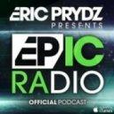 Eric Prydz - EPIC Radio 001