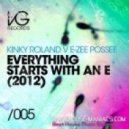Kinky Roland v E-Zee Possee  - Everything Starts With An E 2012 (Marc Vedo & DJ PP Remix)