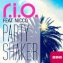 R.I.O ft.Nicco - Party Shaker (Extended Mix)