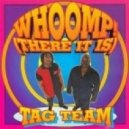 Tag Team - Whoomp There Is It (Richard Spark Club Mix)