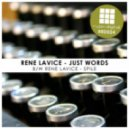 Rene LaVice - Just Words