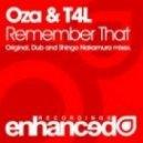 Oza & T4L - Remember That