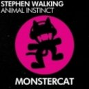 Stephen Walking - Animal Instinct (Original Mix)