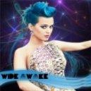 Katy Perry - Wide Awake (Xilent Remix)