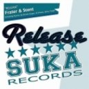 Frater & Stent - Release (Dirty Freek Big Room Mix)