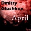 Dmitry Glushkov - My Melody (Original Mix)