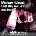 Michael Woods - Last Day On Earth (DJ Solovey Remix)