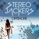 StereoJackers - Offshore (Original Mix)