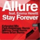 Allure Ft. Emma Hewitt - Stay Forever (Nitrous Oxide Remix)