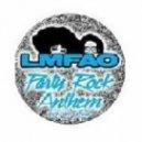 LMFAO - Party Rock Anthem (Mt Parahaki Dubstep Remix)