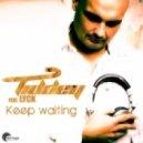 Tiddey feat. Lyck - Keep Waiting (Nick Larson Remix)
