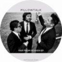 PillowTalk - Heavens Gate (Original Mix)