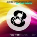 David Van Bylen feat. Lem - All The People  - All The People (Jose Del Valle Remix)