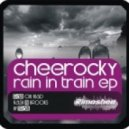 Cheerocky - Rain On Head