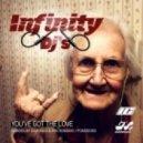Infinity Dj's  - You Got The Love (Pomodoro Remix)
