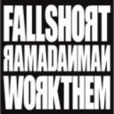 Ramadanman - Work Them