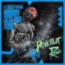 Le Castle Vania - Nobody Gets Out Alive (Drivepilot Remix)