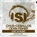 Chus & Ceballos feat. Cevin Fischer -  Lost In Music (Jonny Marciano & Nicola Torriero Montreal Mix)