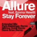 Allure feat. Emma Hewitt - Stay Forever (Radio Edit)