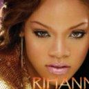 Rihanna - Where Have You Been (Vice Radio Edit)