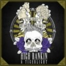 High Rankin & Tigerlight - Save Yourself The Pain (Original Mix)