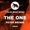 Peter Brown - The One (Original Mix)