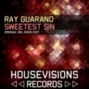 Ray Guarano - Sweetest Sin (Original Mix)