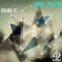 James Trystan - Bring It (Original Mix)