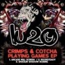 Crimps, Cotcha - Arcade Kill Screen (Original Mix)