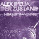 Alex D'Elia & Norbert Davenport - Der Zustand (Original Mix)